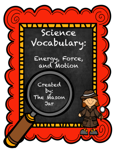 Science Vocabulary Energy Force Motion