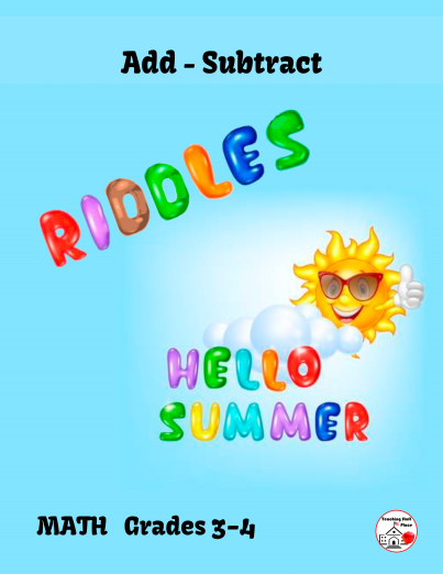 ADD and SUBTRACT in SUMMER RIDDLES, Gr. 3-4