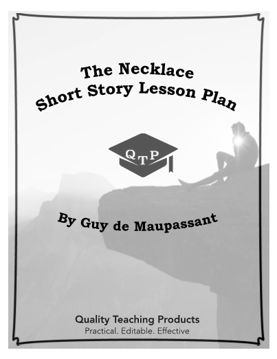 The Necklace by Guy de Maupassant Lesson Plan