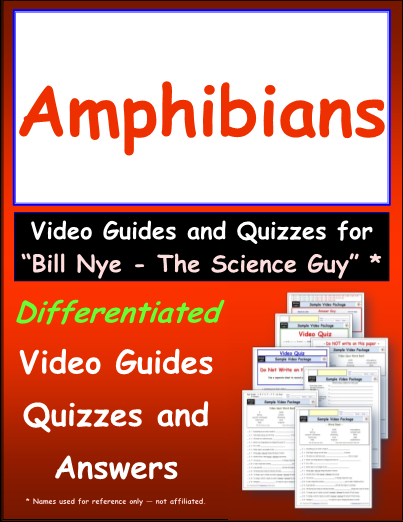 Worksheet for Bill Nye - Amphibians * Video Differentiated ...