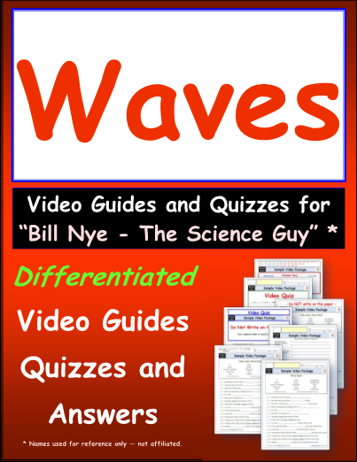 Worksheet for Bill Nye - Waves * Video Differentiated